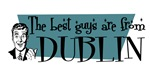 Best guys are from Dublin Oh