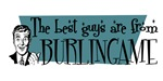 Best guys are from Burlingame