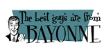 Best guys are from Bayonne