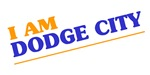 I am Dodge City
