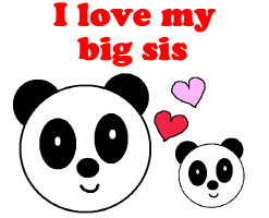 I LOVE MY BIG SIS