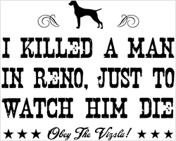 I Killed a Man in Reno...