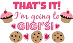 That's it! I'm going to Gigi's!