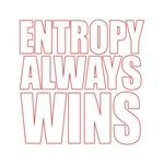 Entropy Wins 1