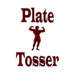 Plate Tosser