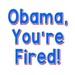 Obama, You're Fired