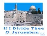If I Divide Thee O Jerusalem