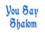 Say Shalom Jewish