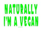 NATURALLY I'M A VEGAN