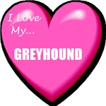 I Love My Greyhound T-Shirts