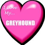 I Love My Greyhound
