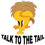 Talk To The Tail Lion