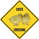 Chick Crossing Sign