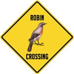 Robin Crossing Sign
