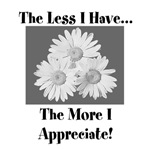 The less I have