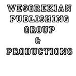 Wesgrekian Publishing Group & Productions