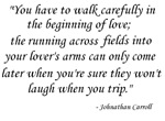You have to walk carefully....