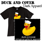 Duck and Cover Dark Apparel
