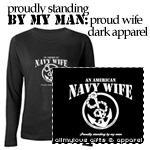 Proudly Standing By My Man... Navy Wife Dark Appar