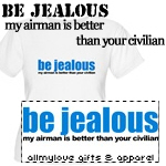 Be Jealous Tees and Gifts