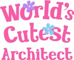 Worlds Cutest Architect Gifts and T-shirts
