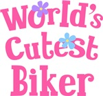 Worlds Cutest Biker Gifts and T-shirts