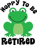 Hoppy to be Retired Gifts and T-shirts