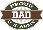 Proud U. S. Army Dad T-shirts