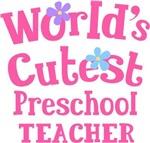 Worlds Cutest Preschool Teacher Tshirts