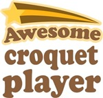 Awesome Croquet Player T-shirts