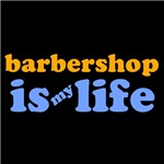 Barbershop Is My Life T-shirts