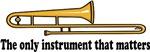 Funny Trombone Slogan T-shirts