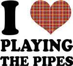 I Heart Playing The Pipes