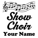 PERSONALIZED SHOW CHOIR T-SHIRTS AND GIFTS