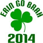 2014 St Patrick's Erin Go Brah T-shirts