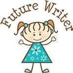 Future Writer Stick Girl Occupation T-shirts