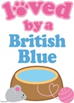 Loved By A British Blue Cat T-shirts