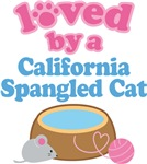 Loved By A California Spangled Cat T-shirts