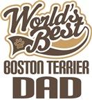 Boston Terrier Dad (Worlds Best) T-shirts