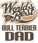 Bull Terrier Dad (Worlds Best) T-shirts