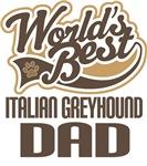 Italian Greyhound Dad (Worlds Best) T-shirts