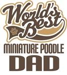 Miniature Poodle Dad (Worlds Best) T-shirts