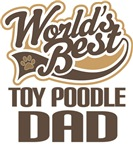 Toy Poodle Dad (Worlds Best) T-shirts