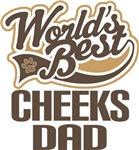 Cheeks Dad (Worlds Best) T-shirts