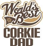 Corkie Dad (Worlds Best) T-shirts