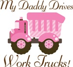 Daddy Drives Work Trucks Pink Girls T-shir