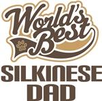 Silkinese Dad (Worlds Best) T-shirts