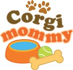 Corgi Mommy Pet Mom Gifts and T-shirts