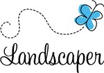 Landscaper Gifts and T shirts
