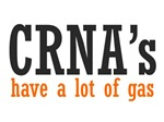 CRNA's Have a Lot of Gas